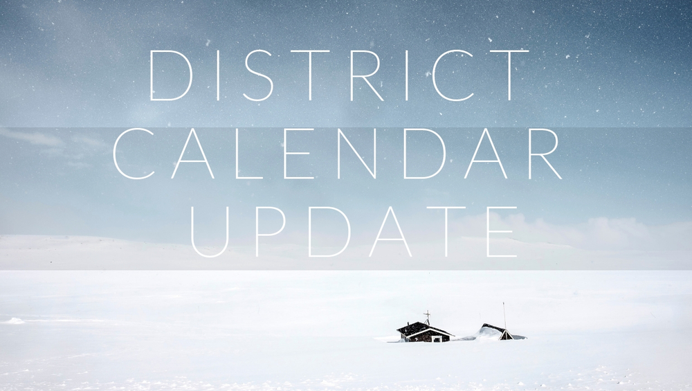 District Calendar Update