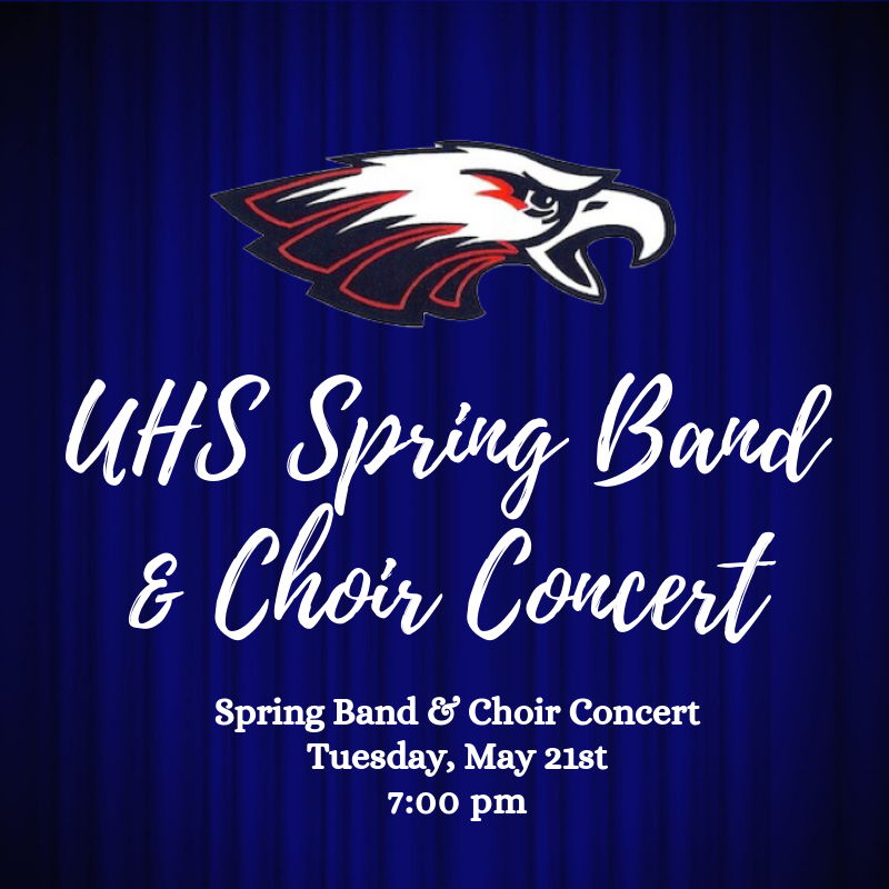 UHS Spring Band & Choir Concert