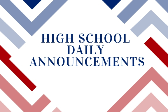 High School Announcements 11.6.2018